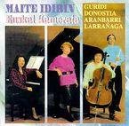 Euskal Kamerata - Maite Idirin