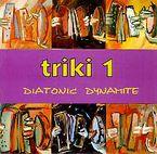 TRIKI 1 * DIATONIC DYNAMITE