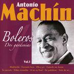 BOLEROS, LA COLECCION VOL.1 * ANTOINO MACHIN