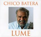 Lume (digipack) - Chico Batera