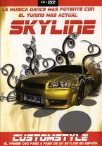 CUSTOMSTYLE SKYLINE (CD+DVD)