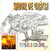 TOTS EL COLORS (+4 CANCIONES DE HAMBRE Y ESPERANZA) (REEDICION) * SA