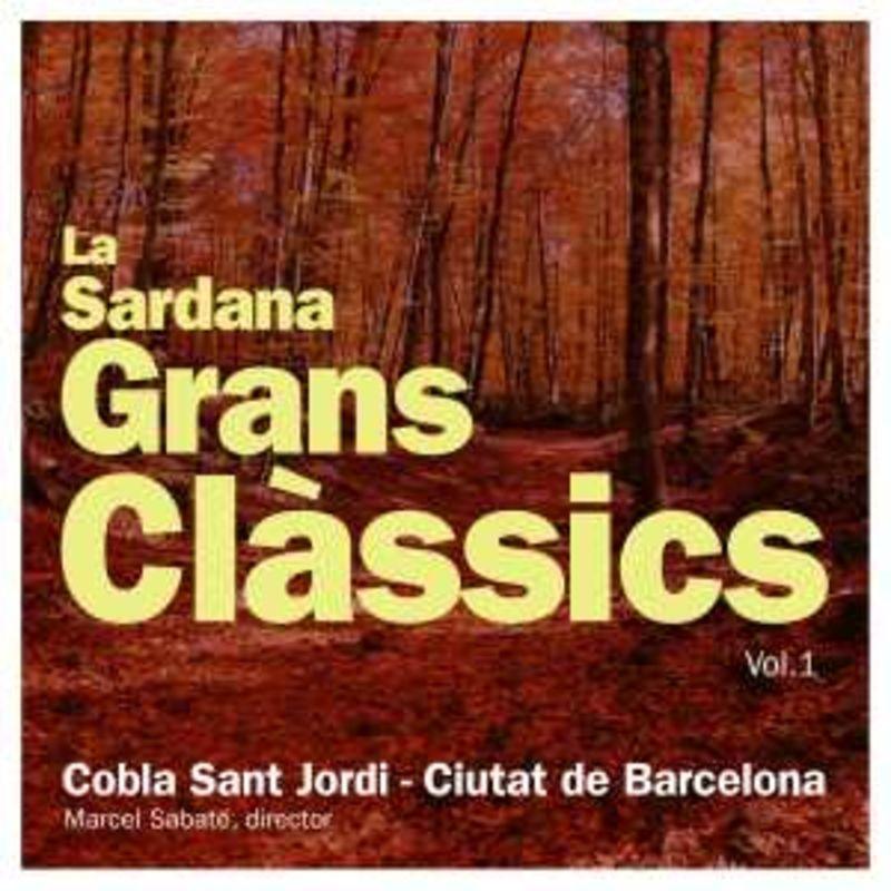 LA SARDANA, GRANS CLASSICS, VOL.1