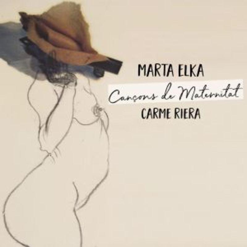 Cançons De Maternitat - Marta Elka