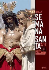 SEMANA SANTA EN SEVILLA 2018, VOL.1-2 (6 DVD)