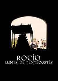 ROCIO, LUNES DE PENTECOSTES, EL AUDIOVISUAL (CD+DVD)