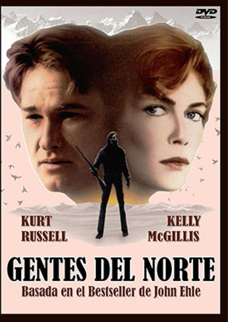 GENTES DEL NORTE (DVD) * KURT RUSSEL / KELLY MCGILLIS