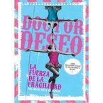 (lib+cd+dvd) La Fuerza De La Fragilidad, Palabras Ante El Espejo * D - Doctor Deseo