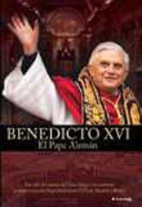 BENEDICTO XVI, EL PAPA ALEMAN (DVD)