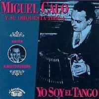 YO SOY EL TANGO Y SU ORQUESTA TIPICA