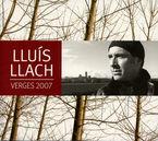 VERGES 2007 (3 CD) * LLUIS LACH