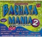BACHATAMANIA 2 (4 CD)