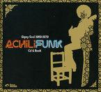 ACHILIFUNK, GIPSY SOUL 1969-1979 (CD+LIBRO)