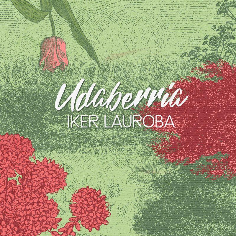 udaberria - Iker Lauroba