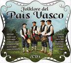 FOLKLORE DEL PAIS VASCO (2 CD)
