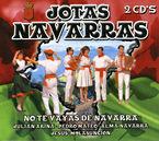 JOTAS NAVARRAS, NO TE VAYAS DE NAVARRA (2 CD)