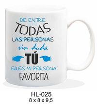 TAZA DE ENTRE TODAS LAS PERSONAS. .. R: HL-025
