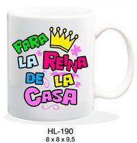 TAZA PARA LA REINA DE LA CASA R: HL-190