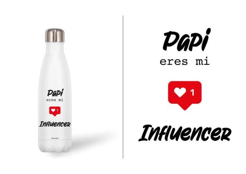 BOTELLA ACERO INOX 500ml PAPI. .. INFLUENCER
