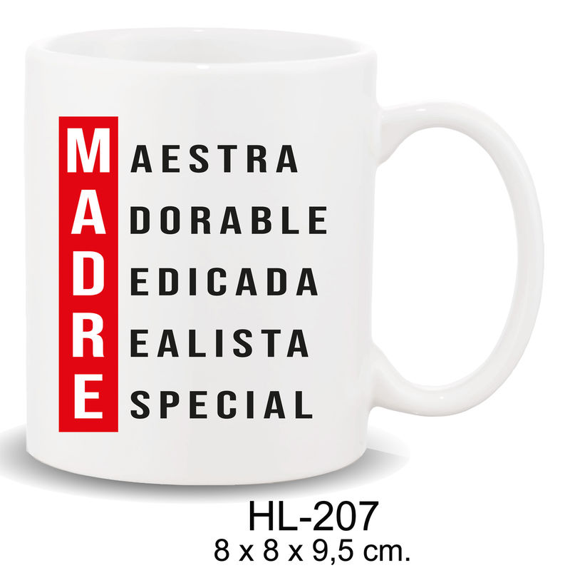 MUG CON MENSAJE MADRE. .. MAESTRA. ..