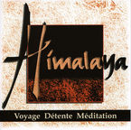 HIMALAYA, VOYAGE DETENTE MEDITATION