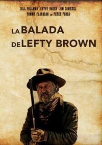LA BALADA DE LEFTY BROWN (DVD) * BILL PULLMAN