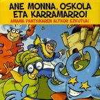 (CD) AMAMA PANTXIKAREN ALTXOR EZKUTUA - ANE MONNA, OSKOLA KARRAMARRO