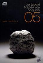 BERTSOLARI TXAPELKETA NAGUSIA 05 (2 CD) (BERTSO HAUTATUAK)