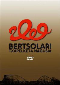 (DVD) BERTSOLARI TXAPELKETA NAGUSIA 2009