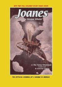 Joanes Or The Basque Whaler - The Flying Whaleboat 1 - Guillermo Zubiaga