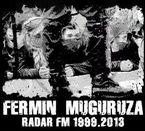 Fermin Muguruza - Radar Fm 1999-2013 - Fermin Muguruza