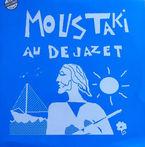 Au Dejazet (lp) - Moustaki