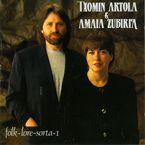 T. ARTOLA & A. ZUBIRIA * FOLK-LORE-SORTA 1 (LP)