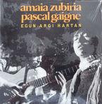 GAIGNE, PASCAL *  EGUN ARGI HARTAN (LP)