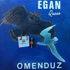 Queen Omenduz (lp) - Egan