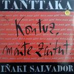 Kontuz Maite Zaitut (lp) - Iñaki Salvador