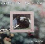 Eltzegor * Sasitik Sasira (lp) - Eltzegor Taldea