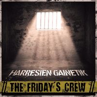 (LP) THE FRIDAY'S CREW * HARRESIEN GAINETIK