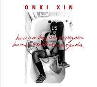 ONKI XIN