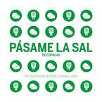 Pasame La Sal - Los Gazpacho & Cobla Bisbal / Los Gazpacho / Cobla Bisbal