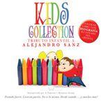 Kids Collection, Alejandro Sanz - Varios