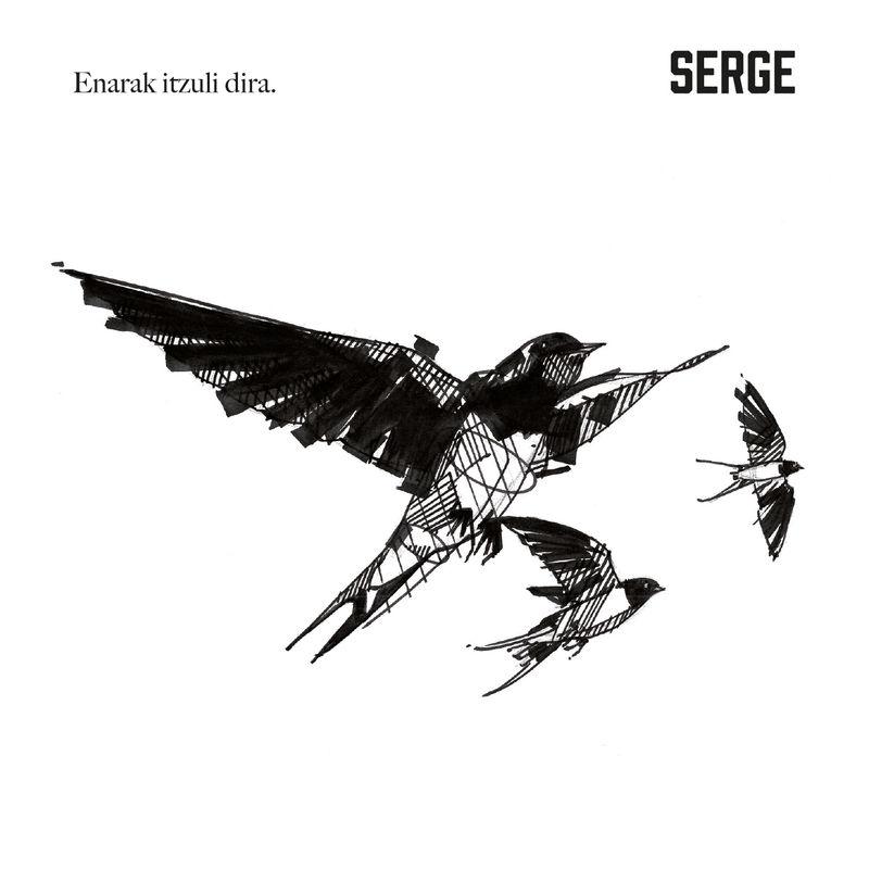Enarak Itzuli Dira - Serge