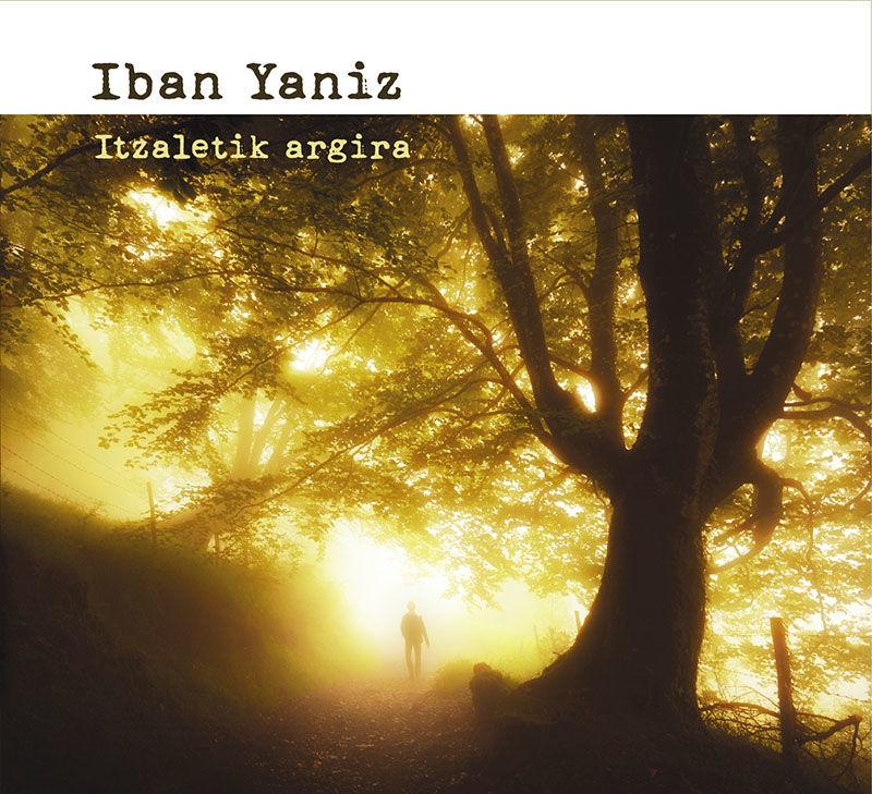itzaletik argira - Iban Yaniz