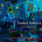 EUSKEL ANTIQVA. LEGACY OF THE LAND OF BASQUE