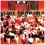 Gure Jarrera - Negu Gorriak