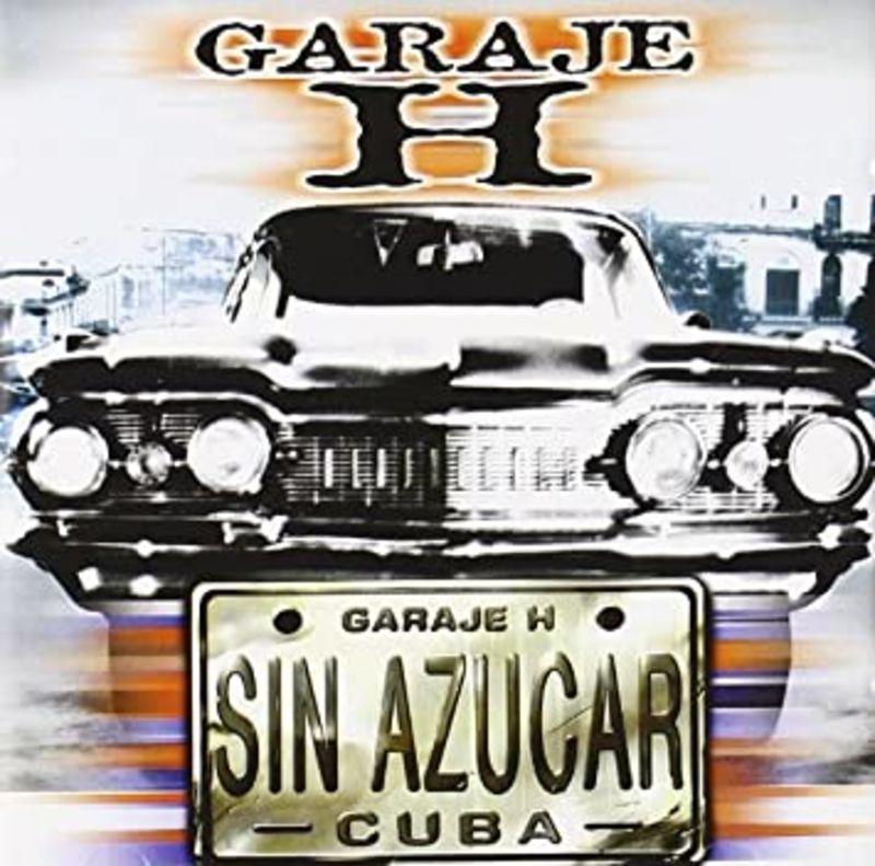 sin azucar - Garaje H
