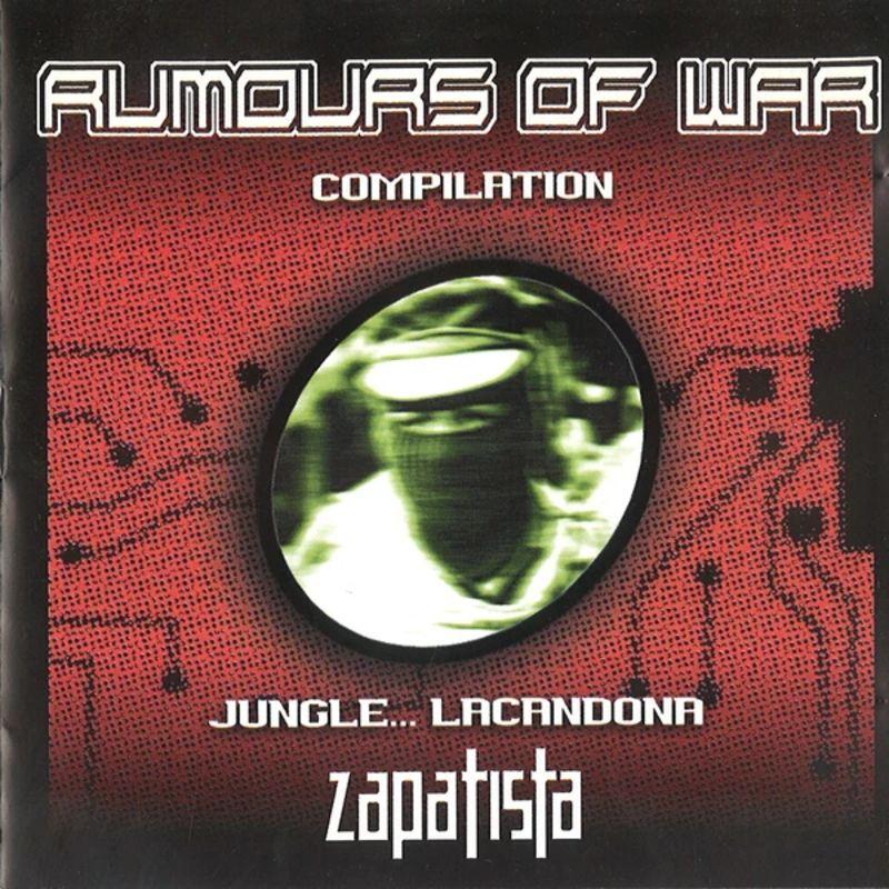 rumours of war - jungle... lacandona zapatista - Batzuk