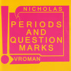periods and questions marks - Nicholas Vroman