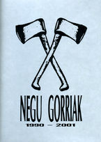 Negu Gorriak 1990-2001 (cd+dvd) - Negu Gorriak