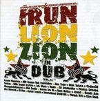 IRUN LION ZION IN DUB (VOL. I)